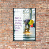 Safety is the Mirror - Framed Safety Posters