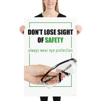 Don't Lose Sight - Premium Safety Poster Poster Inspire Safety 24×36