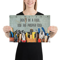 Safety Fool - Premium Safety Poster Poster Inspire Safety 12×18
