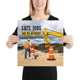 Safe Jobs - Premium Safety Poster Poster Inspire Safety 16×16
