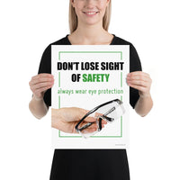 Don't Lose Sight - Premium Safety Poster Poster Inspire Safety 12×16