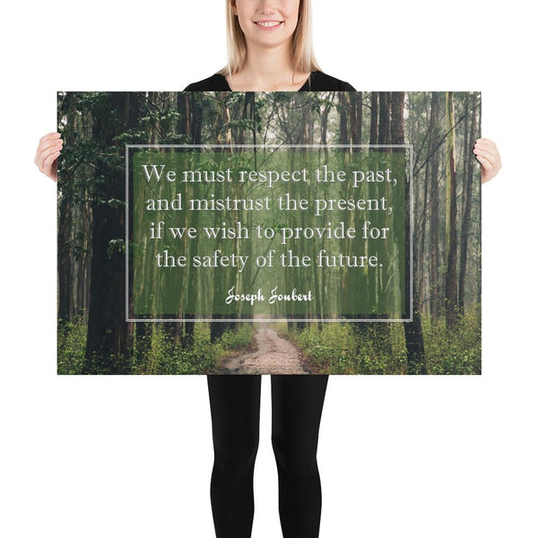 A workplace safety poster of a lush green forest with a footpath cutting directly in the middle winding down the forest with the a safety quote by Joseph Joubert centered on the poster.