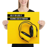 Hearing Loss is Forever - Premium Safety Poster Poster Inspire Safety 18×18