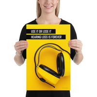 Hearing Loss is Forever - Premium Safety Poster Poster Inspire Safety 12×18