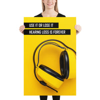 Hearing Loss is Forever - Premium Safety Poster Poster Inspire Safety 24×36