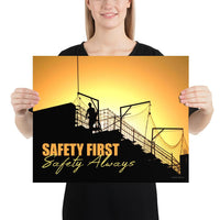 Safety First Safety Always - Premium Safety Poster