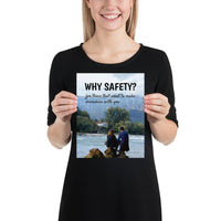 Why Safety - Premium Safety Poster Poster Inspire Safety 8×10