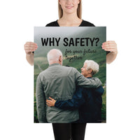 A workplace safety poster showing an old couple embracing with the slogan why safety? for your future together.