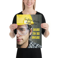 Dare to be Aware - Premium Safety Poster - 2 Inspire Safety 12×16