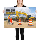 Safe Jobs - Premium Safety Poster Poster Inspire Safety 24×36