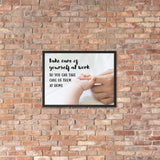 A safety poster showing a close-up of a baby's tiny hand wrapped around their parent's finger with the slogan take care of yourself at work so you can take care of them at home.