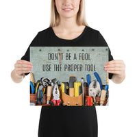 Safety Fool - Premium Safety Poster Poster Inspire Safety 12×16
