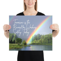 A workplace safety poster showing bright forest scene with a lake and vibrant green trees and a colorful rainbow coming out of the forest with the slogan tomorrow is the reward for working safely today.