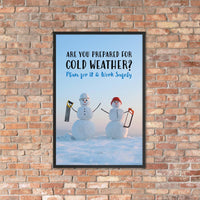 Prepared for Cold Weather - Framed Safety Posters