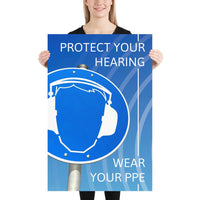 Protect Your Hearing - Premium Safety Poster Poster Inspire Safety 24×36