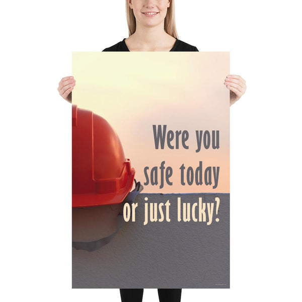 Lucky - Premium Safety Poster