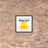 A safety poster showing a close-up of a yellow hard hat on a white background with the slogan work smart and work safe.
