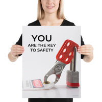 You Are The Key - Premium Safety Poster Poster Inspire Safety 16×20