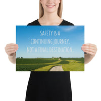 Safety Is A Journey - Premium Safety Poster Poster Inspire Safety 12×18