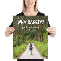 Why Safety - Premium Safety Poster Poster Inspire Safety 16×20