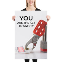 You Are The Key - Premium Safety Poster Poster Inspire Safety