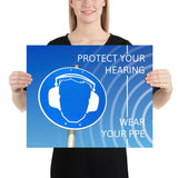 Protect Your Hearing - Premium Safety Poster Poster Inspire Safety 16×20
