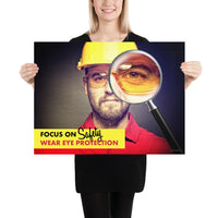 Focus on Safety - Premium Safety Poster Poster Inspire Safety 18×24