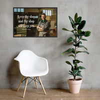 Keep Thy Shop - Framed Framed Inspire Safety 24×36