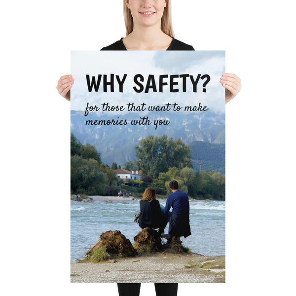 Why Safety - Premium Safety Poster Poster Inspire Safety 24×36