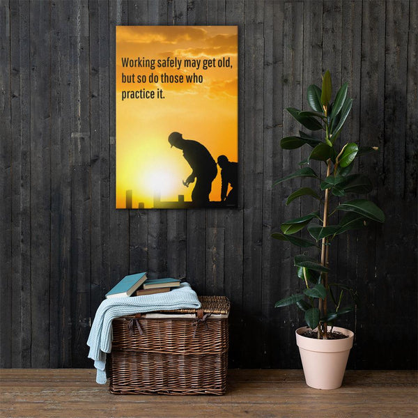 Working Safely - Canvas Canvas Inspire Safety 24×36