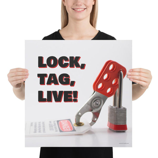 Lock, Tag, Live - Premium Safety Poster