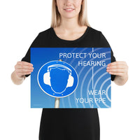 Protect Your Hearing - Premium Safety Poster Poster Inspire Safety 12×16