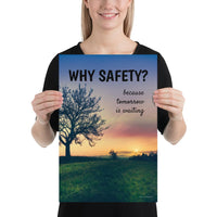 Why Safety - Premium Safety Poster Poster Inspire Safety 12×18