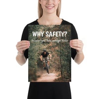 A workplace safety poster showing a man dirt biking on a forest trail with the slogan why safety? because you take enough risks.