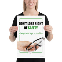 Don't Lose Sight - Premium Safety Poster Poster Inspire Safety 12×18