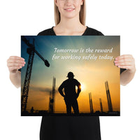 Tomorrow's Reward - Premium Safety Poster Poster Inspire Safety 16×20