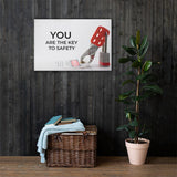 You Are The Key - Canvas Canvas Inspire Safety 24×36