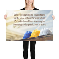 Never Postpone Safety - Poster