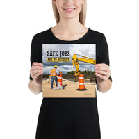 Safe Jobs - Premium Safety Poster Poster Inspire Safety 10×10
