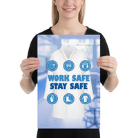 Work Safe, Stay Safe - Premium Safety Poster Poster Inspire Safety 12×18