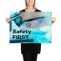 Safety First - Premium Safety Poster Poster Inspire Safety 18×24