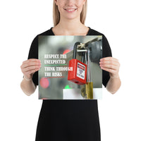 Respect The Unexpected - Premium Safety Poster