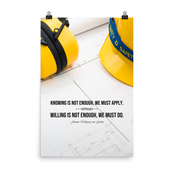We Must Apply - Premium Safety Poster