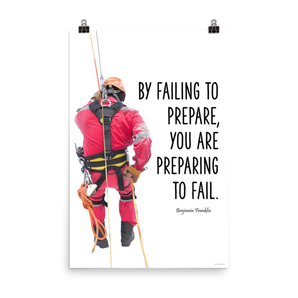 Failing to Prepare - Premium Safety Poster