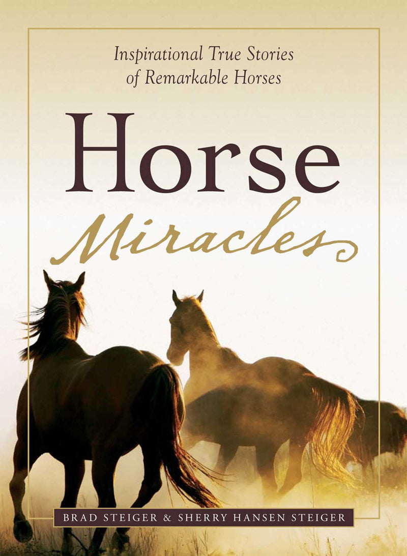 Book - Horse Miracles - Kentucky Horse Park