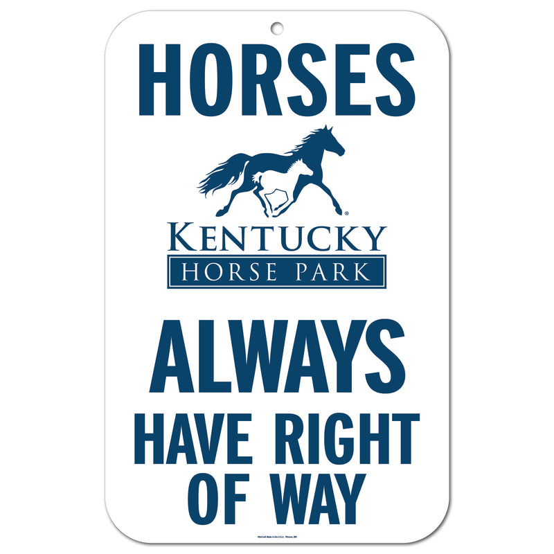 Sign Horses Always Have Right Away - Kentucky Horse Park
