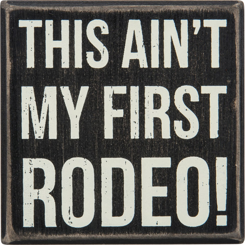 Box Sign- First Rodeo