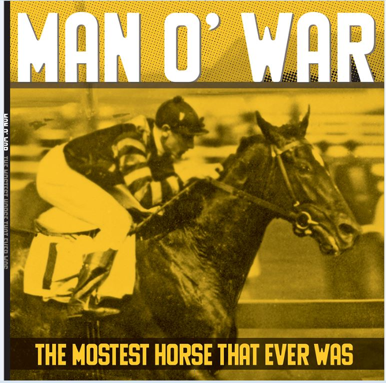 Book- Man O' War (The Mostest Horse That Ever Was)