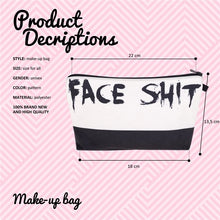 Load image into Gallery viewer, Face Sh*t Cosmetic Organizer Bag