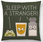 Sleep With A Stranger Throw Pillow
